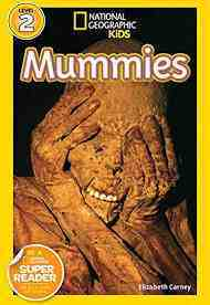 "Mummies (""National Geographic"" Readers) (National Geographic Readers) (National Geographic Kids Readers: Level 2)"