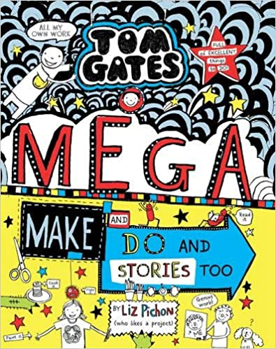 Tom Gates: Mega Make and Do and Stories Too!