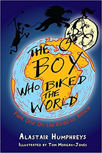 The Boy Who Biked the World: On the Road to Africa: Part One: On the Road to Africa: 1.00