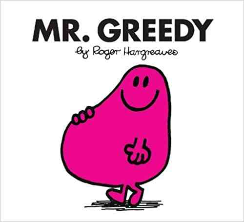 Mr. Greedy (Mr. Men Classic Library)